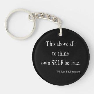 Shakespeare que la cita a Thine posee a uno mismo Llavero Redondo Acrílico A Una Cara