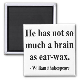 Shakespeare Quote 12a Magnet