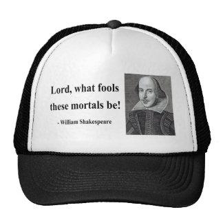 Shakespeare Quote 1b Trucker Hat