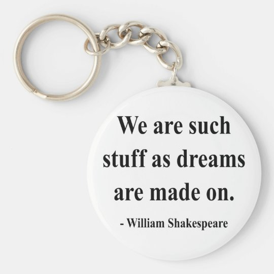 Shakespeare Quote 2a Keychain