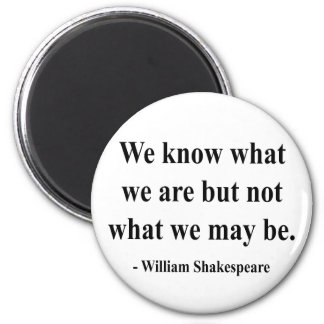 Shakespeare Quote 3a Magnet