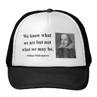 Shakespeare Quote 3b Trucker Hat