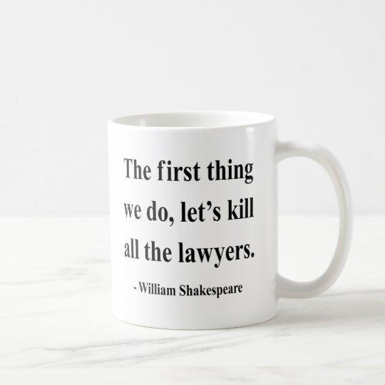 Shakespeare Quote 4a Coffee Mug