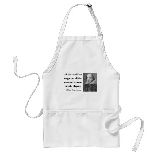 Shakespeare Quote 5b Adult Apron