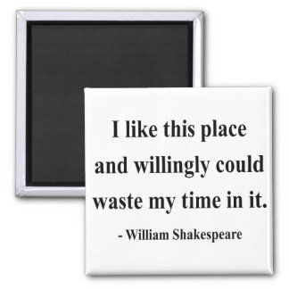 Shakespeare Quote 6a 2 Inch Square Magnet