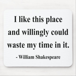 Shakespeare Quote 6a Mouse Pad