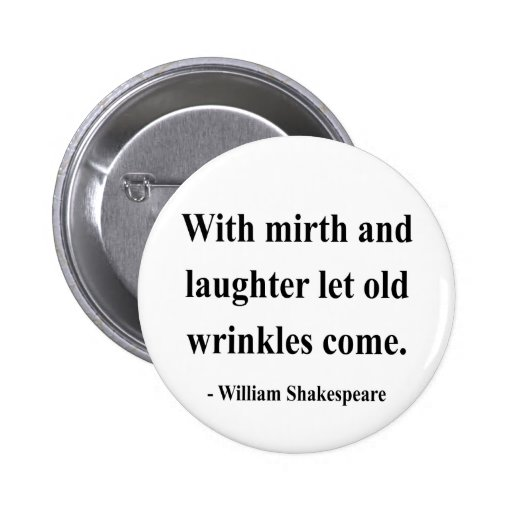 Shakespeare Quote 7a Button
