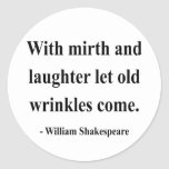 Shakespeare Quote 7a Classic Round Sticker