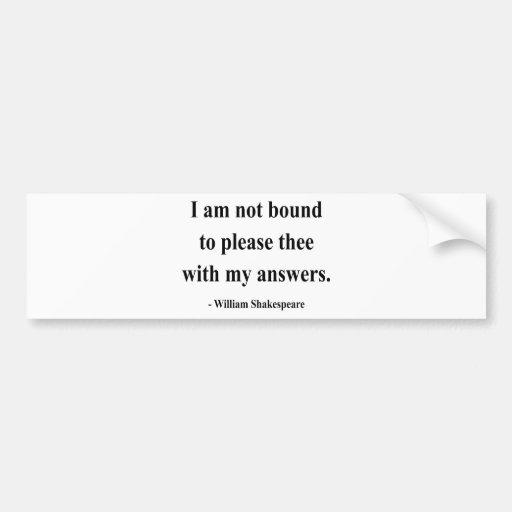 Shakespeare Quote 9a Bumper Sticker