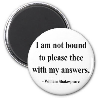 Shakespeare Quote 9a Magnet
