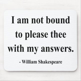 Shakespeare Quote 9a Mouse Pad