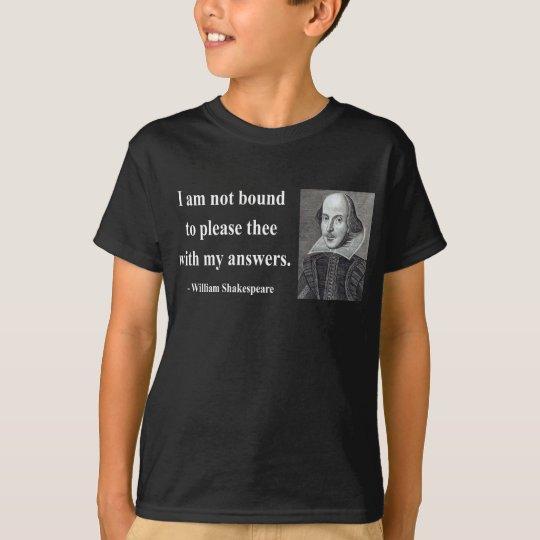 Shakespeare Quote 9b T-Shirt