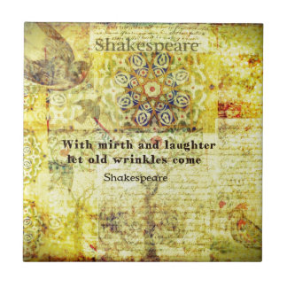 Shakespeare quote about happiness and laughter tile