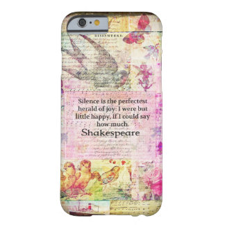 Shakespeare quote about JOY and SILENCE iPhone 6 Case