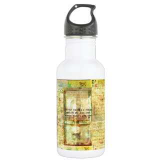 Shakespeare quote All the world's a stage ART 18oz Water Bottle
