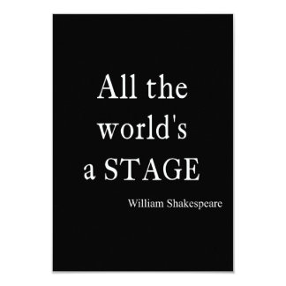"Shakespeare Quote All the World's a Stage Quotes 3.5"" X 5"" Invitation Card"