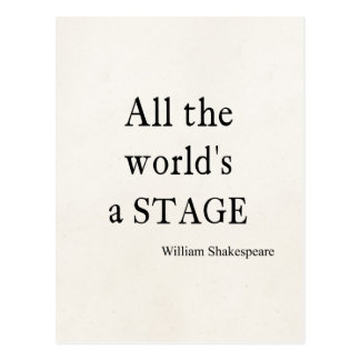Shakespeare Quote All the World's a Stage Quotes Postcard