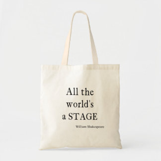 Shakespeare Quote All the World's a Stage Quotes Tote Bag