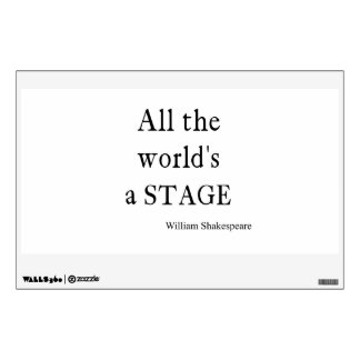 Shakespeare Quote All the World's a Stage Quotes Wall Decal