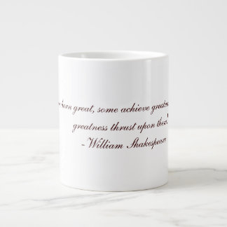 Shakespeare Quote Cup Jumbo Mugs