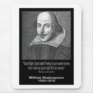Shakespeare Quote ~ Good Night, Good night! Mouse Pads
