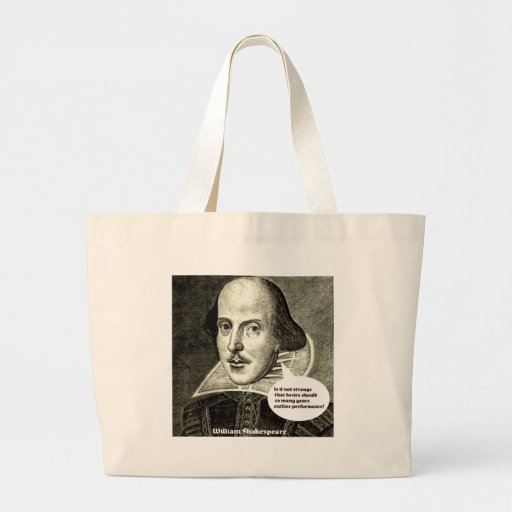Shakespeare quote; Is it not strange that desire s Jumbo Tote Bag