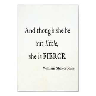 "Shakespeare Quote She Be Little But Fierce Quotes 3.5"" X 5"" Invitation Card"