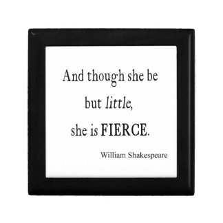 Shakespeare Quote She Be Little But Fierce Quotes Keepsake Box