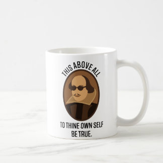 Shakespeare Quote To Thine Own Self Be True Coffee Mugs