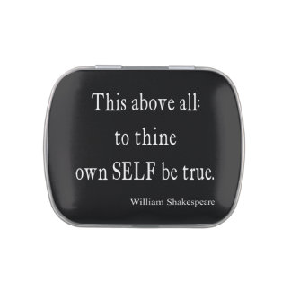 Shakespeare Quote To Thine Own Self Be True Quotes Jelly Belly Candy Tin