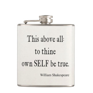 Shakespeare Quote To Thine Own Self Be True Quotes Hip Flask