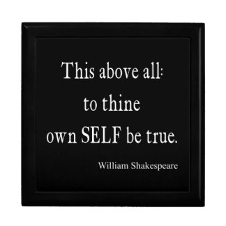 Shakespeare Quote To Thine Own Self Be True Quotes Gift Box