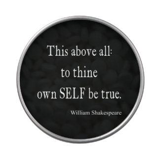 Shakespeare Quote To Thine Own Self Be True Quotes Jelly Belly Tin