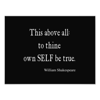 Shakespeare Quote To Thine Own Self Be True Quotes Photo Print