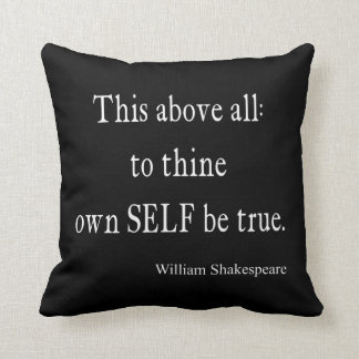 Shakespeare Quote To Thine Own Self Be True Quotes Throw Pillow