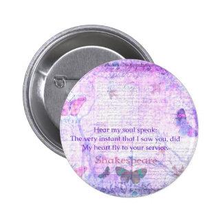 Shakespeare Romantic Love quote art typography Pinback Button