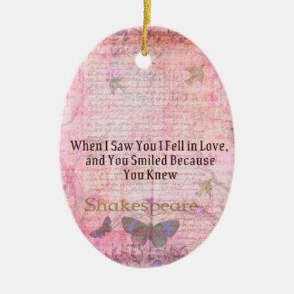 Shakespeare Romantic Love quote art typography Ceramic Ornament