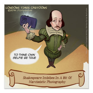 Shakespeare Selfie Funny Poster Posters