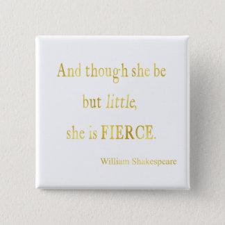 Shakespeare She Be Little Fierce Faux Glitter Pinback Button