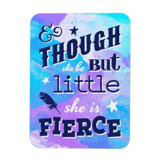 Shakespeare She is Fierce Quotation Magnet