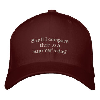 Shakespeare Sonnet # 18 Embroidered Baseball Cap