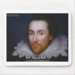 "Shakespeare ""Such We Be"" Wisdom Quote Gifts & Tees Mouse Pad"