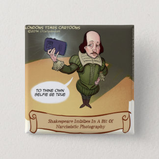 Shakespeare Takes Selfie Funny Pinback Button