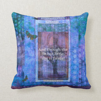 Shakespeare Though she be but little she is fierce Throw Pillow