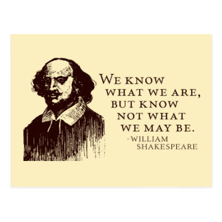 Shakespeare 'what we may be' quote postcard