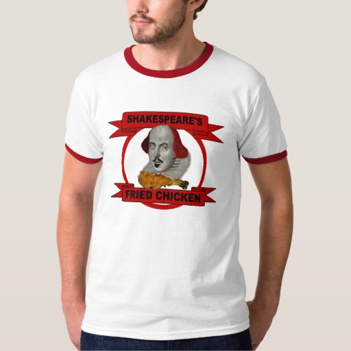 Shakespeare's Fried Chicken T-shirt