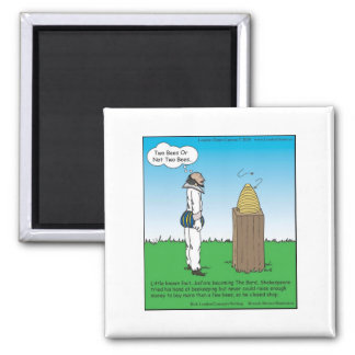 Shakespeare's The BeeKeeper Funny Gifts & Tees 2 Inch Square Magnet