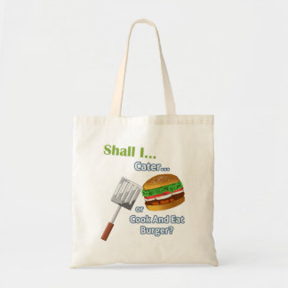 """""""Shall I Cater or Cook and Eat Burger?"""" Game Bag"""