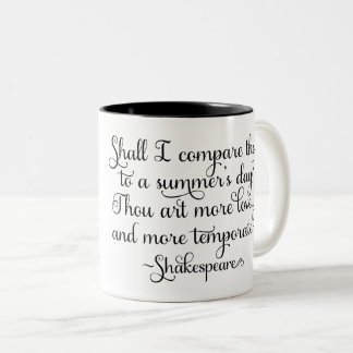 Shall I compare thee to summer's day - Shakespeare Two-Tone Coffee Mug