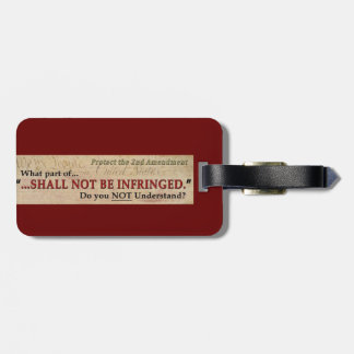 Shall NOT be Infringed Bag Tag